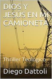 descargar epub Dios y Jesús en mi camioneta – Autor Diego Dattoli