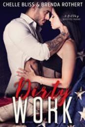 descargar epub Dirty Work – Autor Brenda Rothert;Chelle Bliss