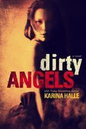 descargar epub Dirty angels – Autor Karina Halle gratis