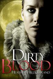 descargar epub Dirty blood – Autor Heather Hildenbrand gratis