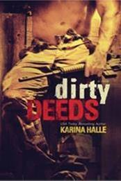descargar epub Dirty deeds – Autor Karina Halle gratis