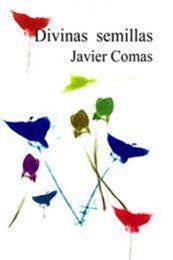 descargar epub Divinas semillas – Autor Javier Comas gratis