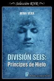 descargar epub División seis: Príncipes de hielo – Autor Mina Vera