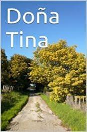 descargar epub Doña Tina – Autor Ana María González gratis