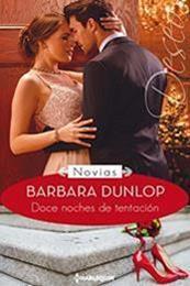 descargar epub Doce noches de tentación – Autor Barbara Dunlop gratis