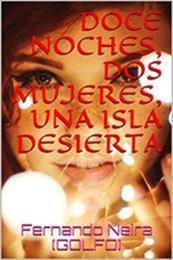 descargar epub Doce noches, dos mujeres, una isla desierta – Autor Fernando Neira (Golfo)