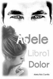 descargar epub Dolor – Autor Adela Ruiz Carrillo