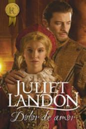 descargar epub Dolor de amor – Autor Juliet Landon