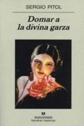 descargar epub Domar a la divina garza – Autor Sergio Pitol gratis