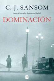 descargar epub Dominación – Autor C. J. Sansom