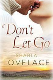 descargar epub Don t let go – Autor Sharla Lovelace