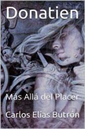 descargar epub Donatien. Más allá del placer – Autor Carlos Elías Butrón gratis