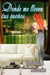 descargar epub Donde me lleven tus sueños – Autor Yolanda Revuelta gratis