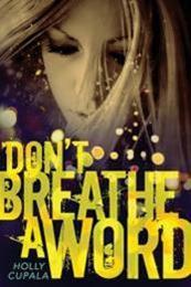 descargar epub Dont Breathe a Word – Autor Holly Cupala