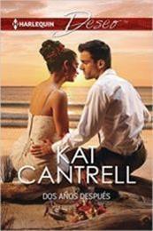descargar epub Dos años después – Autor Kat Cantrell gratis