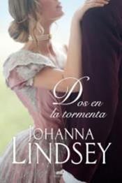 descargar epub Dos en la tormenta – Autor Johanna Lindsey