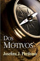 descargar epub Dos motivos – Autor Josefina J. Perdomo gratis