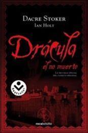 descargar epub Drácula, el no muerto – Autor Dacre Stoker;Ian Holt gratis