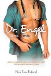descargar epub Dr. Engel – Autor Elena García