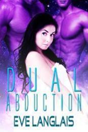 descargar epub Dual abduction – Autor Eve Langlais gratis