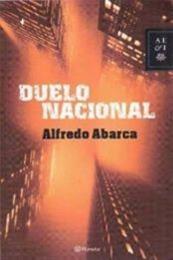 descargar epub Duelo nacional – Autor Alfredo Abarca