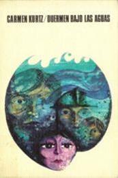 descargar epub Duermen bajo las aguas – Autor Carmen Kurtz