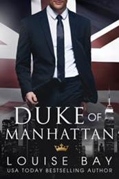 descargar epub Duke of Manhattan – Autor Louise Bay