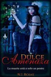 descargar epub Dulce Amenaza – Autor N. I. Rojas gratis