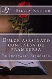 descargar epub Dulce asesinato con salsa de frambuesa – Autor Silvia Kaufer