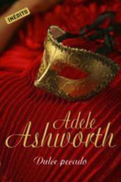 descargar epub Dulce pecado – Autor Adele Ashworth