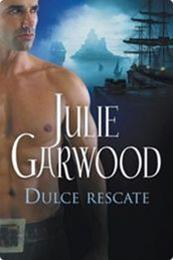 descargar epub Dulce rescate – Autor Julie Garwood gratis