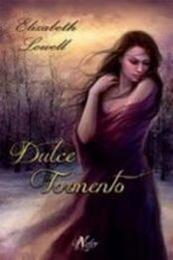 descargar epub Dulce tormento – Autor Elizabeth Lowell gratis