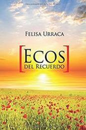 descargar epub Ecos del recuerdo – Autor Felisa Urraca gratis
