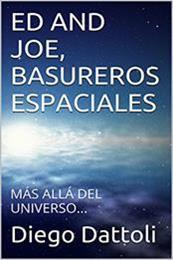 descargar epub Ed and Joe, basureros espaciales – Autor Diego Dattoli