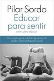 descargar epub Educar para sentir – Autor Pilar Sordo