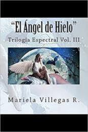descargar epub El Ángel de Hielo – Autor Mariela Villegas R. gratis
