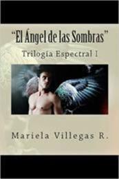 descargar epub El Ángel de las Sombras – Autor Mariela Villegas R.