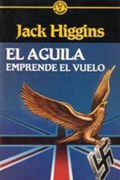descargar epub El águila emprende el vuelo – Autor Jack Higgins