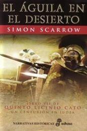 descargar epub El águila en el desierto – Autor Simon Scarrow gratis
