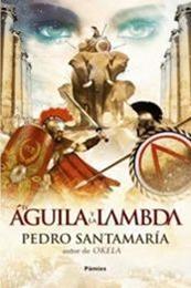 descargar epub El águila y la lambda – Autor Pedro Santamaría gratis