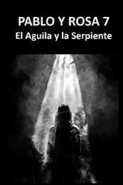 descargar epub El águila y la serpiente – Autor Pedro Casiano