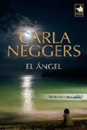descargar epub El ángel – Autor Carla Neggers