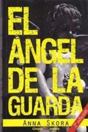 descargar epub El ángel de la guarda – Autor Anna Skora