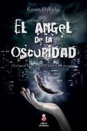 descargar epub El ángel de la oscuridad – Autor Karen Delorbe gratis