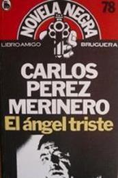descargar epub El ángel triste – Autor Carlos Pérez Merinero