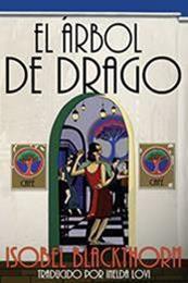descargar epub El árbol de Drago – Autor Isobel Blackthorn