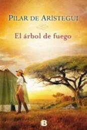 descargar epub El árbol de fuego – Autor Pilar de Arístegui gratis