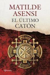 descargar epub El último Catón – Autor Matilde Asensi