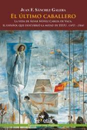 descargar epub El último caballero – Autor Juan Francisco Sánchez Galera