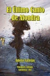 descargar epub El último canto de Alondra – Autor Adolfo Callejas